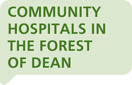 Community Hospitals in the Forest of Dean